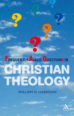 Frequently-asked Questions in Christian Theology (Paperback)