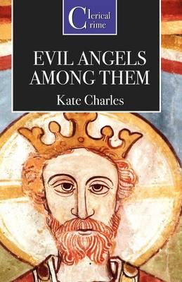 Evil Angels Among Them (Paperback)