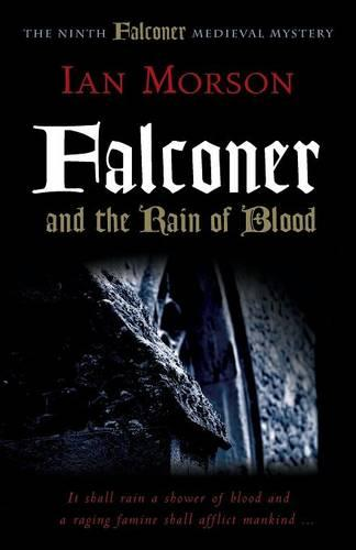 Falconer and the Rain of Blood - Medieval Mysteries (Paperback)