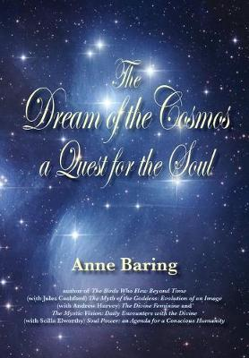 The Dream of the Cosmos: A Quest for the Soul (Paperback)