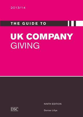 The Guide to UK Company Giving 2011-2012 (Paperback)