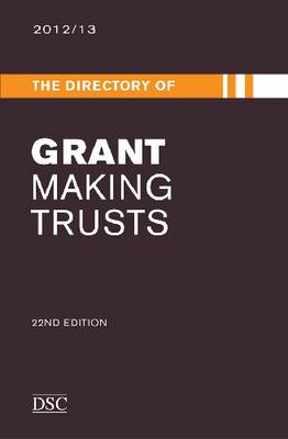 The Directory of Grant Making Trusts 2012-2013 (Hardback)