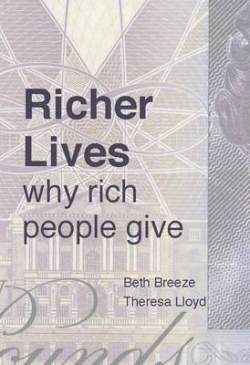 Richer Lives: Why Rich People Give (Paperback)