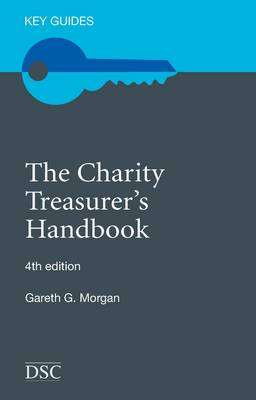 The Charity Treasurer's Handbook - Key Guides (Paperback)