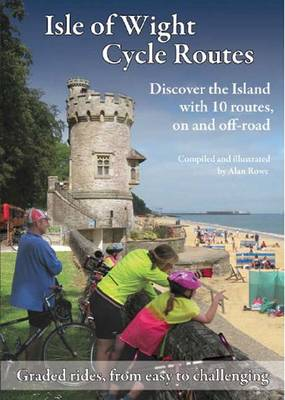 Isle of Wight Cycle Routes (Paperback)