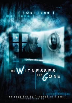The Witnesses are Gone (Hardback)