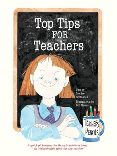 Top Tips for Teachers (Paperback)