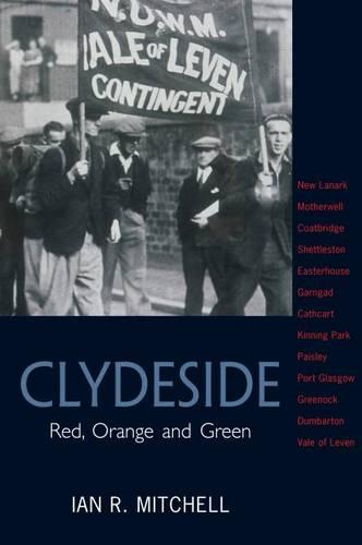 Clydeside: Red, Orange and Green (Paperback)