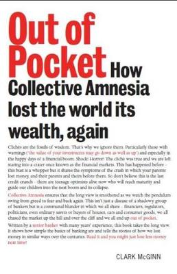 Out of Pocket: How Collective Amnesia Lost the World Its Wealth, Again (Paperback)