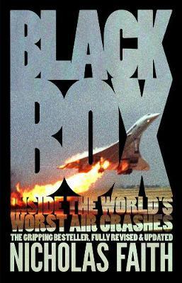 Black Box: Inside the World's Worst Air Crashes (Paperback)