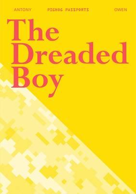 The Dreaded Boy - Pighog Passport Series 1 (Paperback)