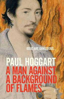 A Man Against a Background of Flames - Fiction (Paperback)