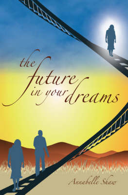 The Future in Your Dreams (Paperback)