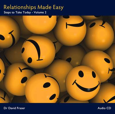 Relationships Made Easy: v. 2: Steps to Take Today (CD-Audio)