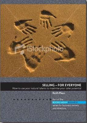 Selling - For Everyone - Books Mean Business (Paperback)