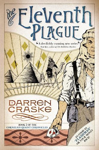 The Eleventh Plague - Cornelius Quaint Chronicles 2 (Paperback)