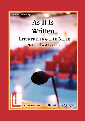 As It Is Written: Interpreting the Bible with Boldness (Paperback)
