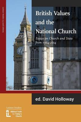 British Values and the National Church: Essays on Church and State 1964-2014 (Paperback)