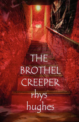 The Brothel Creeper (Paperback)
