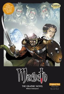 Macbeth the Graphic Novel: Original Text (Paperback)
