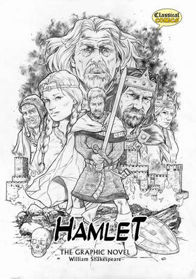 Hamlet the Graphic Novel: Original Text by William Shakespeare ...