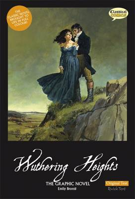 Wuthering Heights the Graphic Novel Original Text (Paperback)