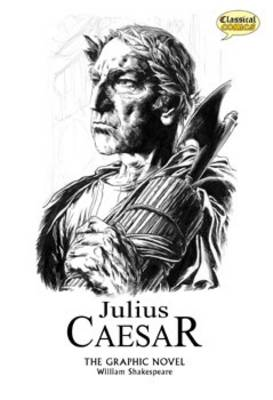 Julius Caesar: Julius Caesar the Graphic Novel Quick Text (Paperback)