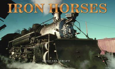 Iron Horses - Panoramic (Hardback)