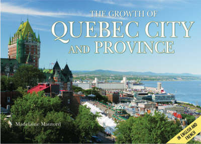 Quebec: Growth of the City (Hardback)