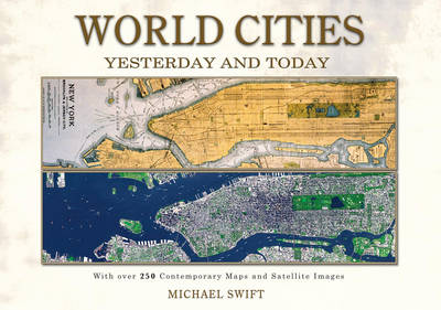 World Cities: Yesterday and Today (Hardback)