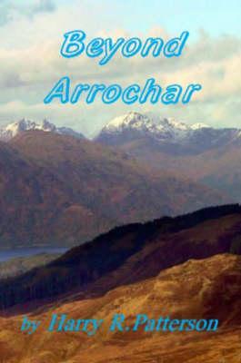 Beyond Arrochar (Paperback)