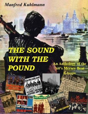 The Sound With The Pound: An Anthology of the 60s Merseybeat Sound (Paperback)