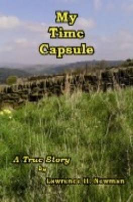 My Time Capsule: A True Story (Paperback)