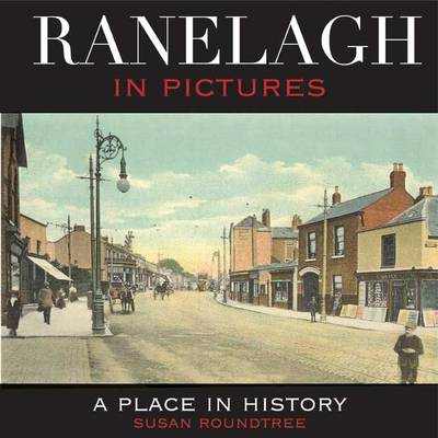 Ranelagh in Pictures (Paperback)