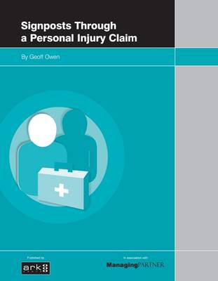 Signposts Through a Personal Injury Claim (Paperback)