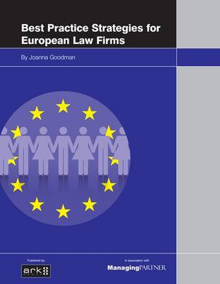 Best Practice Strategies for European Law Firms (Paperback)