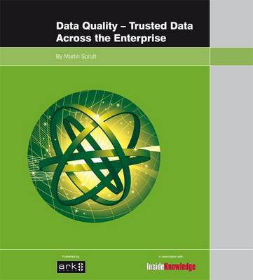 Data Quality: Trusted Data Across the Enterprise (Paperback)