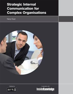 Strategic Internal Communication for Complex Organisations (Paperback)