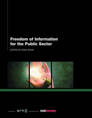 Freedom of Information for the Public Sector (Paperback)