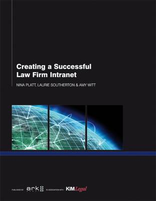 Creating a Successful Law Firm Intranet (Paperback)
