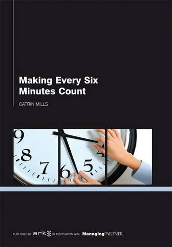 Making Every Six Minutes Count (Paperback)