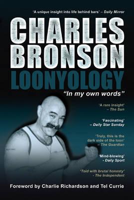 Loonyology: in My Own Words (Hardback)