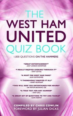 The West Ham United Quiz Book (Hardback)