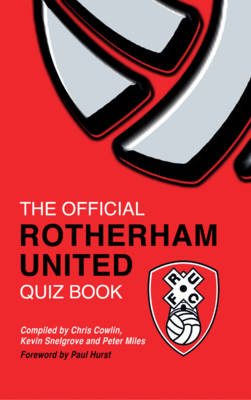 The Official Rotherham United Quiz Book (Hardback)