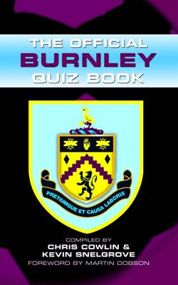 The Official Burnley Quiz Book (Hardback)