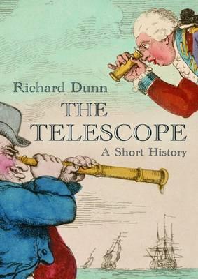 The Telescope: A Short History (Hardback)