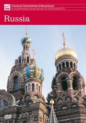 Classical Destinations Educational: Russia: Multi Media Kit for Class Music - Classical Destinations Educational No. 5
