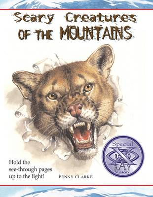 Scary Creatures of the Mountains - Scary Creatures S. (Paperback)