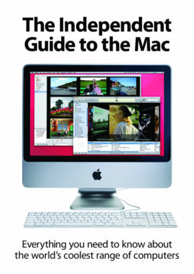 The Independent Guide to the Mac (Paperback)