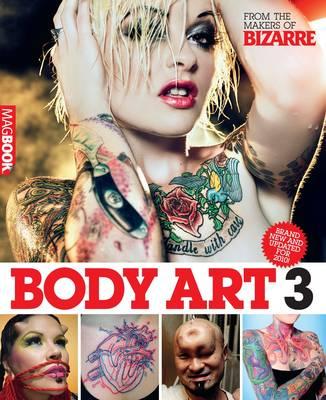 Bizarre Body Art 3 (Paperback)